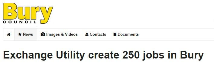 Exchange Utility create 250 jobs in Bury
