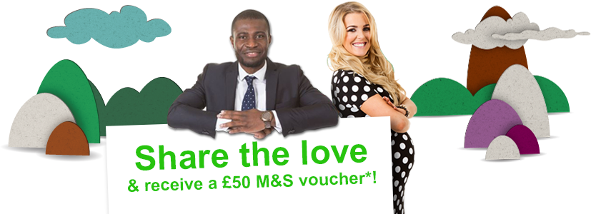 Share the love and receive a  £50 M&S voucher*!